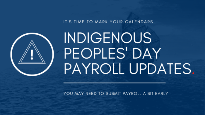2021 Indigenous Peoples' Day Holiday Payroll Schedule
