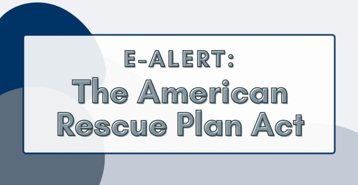 Banner that says e-Alert: The American Rescue Plan Act